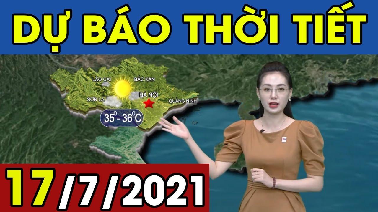 Dự Báo Thời Tiết Đêm Nay Và Ngày Mai 17/7/2021 | Dự Báo Thời Tiết Quảng Ninh Hôm Nay | Thông tin thời tiết hôm nay và ngày mai