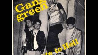Gang Green - Skate To Hell/Alcohol