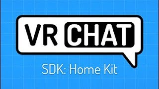 VRChat Home Kit