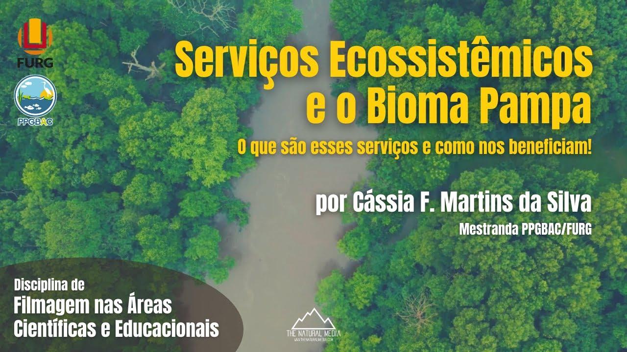 Serviços Ecossistêmicos e o Bioma Pampa