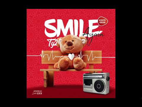 SMILE AGAIN (Acoustic) by Ty2 (Zambian music 2018)