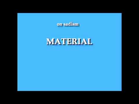 on sadism/material