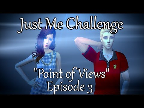 The Sims 2: Just Me Challenge - Point of Views - (Part 3) w/Commentary