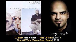 DJ Shah feat. No Iron - Tides Of Time (Green Court Mix)