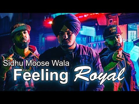 Sidhu Moose Wala - Feeling Royal | BYG Byrd | New Punjabi Song 2017 Leaked Issa Jatt