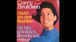 Corry Brokken - Heiß Ist Der Kaffee