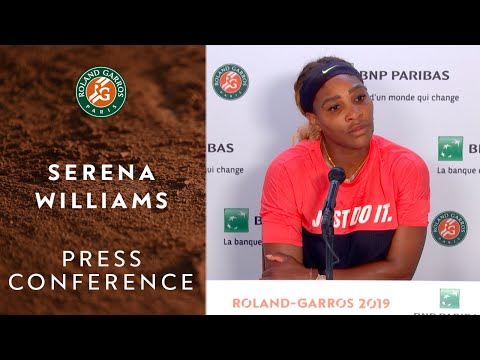 Serena Williams - Press Conference after Round 3 | Roland-Garros 2019