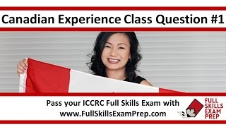 canadian experience class sample question 1 2016 our free iccrc exam preparation course