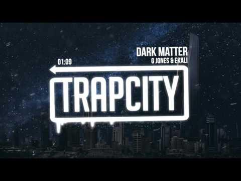 G Jones & Ekali - Dark Matter