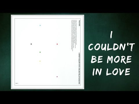 The 1975 - I Couldn't Be More In Love (Lyrics)
