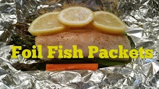 Foil Fish Packets | Win Or Fail Friday!