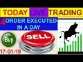 Intraday live trading 4 order execute in a day 17-01-19 # By Greentipsnadvise channel
