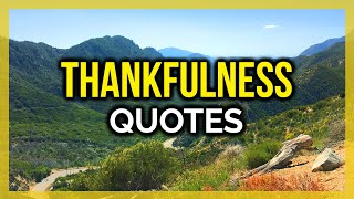 15 INSPIRATIONAL QUOTES OΝ THANKFULNESS