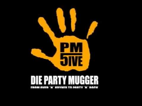 Pm5 Die Partymugger
