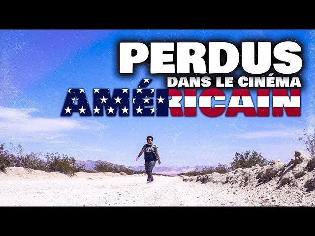 PERDUS DANS LE CINÉMA AMÉRICAIN