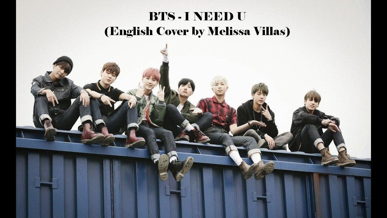 BTS (방탄소년단) - I NEED U (English Cover by Melissa Villas)