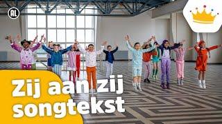 Zij aan zij (songtekst) - Kinderen voor Kinderen