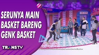 BROWNIS - Serunya Main Basket Bareng Genk Basket (18/7/19) Part 2