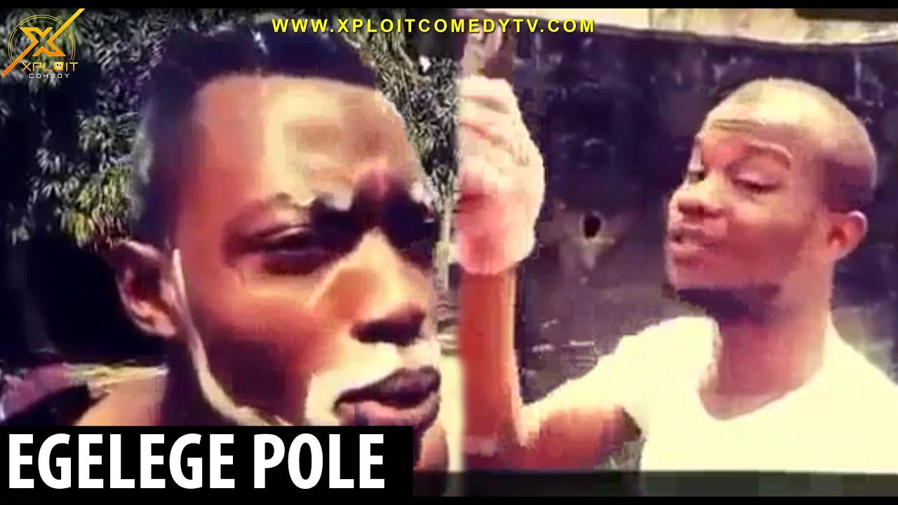 Download EGELEGE POLE (xploit comedy)