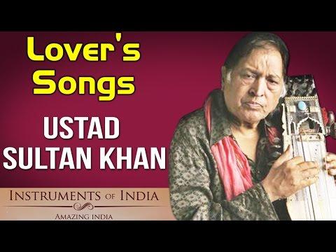 Lover's Songs | Ustad Sultan Khan | (Album: Instruments Of India- Amazing India)