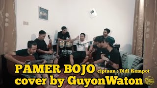 Download Mp3 Pamer Bojo - Guyonwaton Cover   Ciptaan Didi Kempot