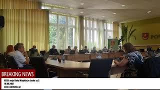 XXXII sesja Rady Miejskiej w Łasku cz.2