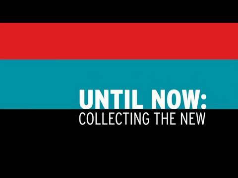 Until Now: Collecting the New (1960-2010) - long promo