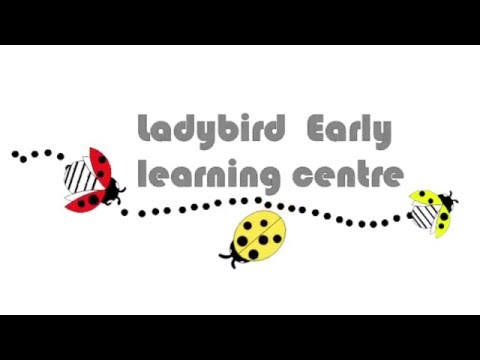 Ladybird Early Learning Centre - YouTube