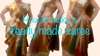DIY Ready made saree - tutorial