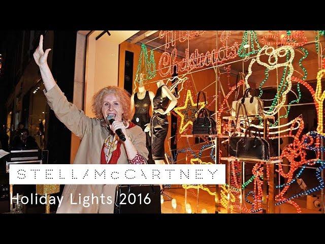 Nan turns on the Stella McCartney Holiday Lights | 2016