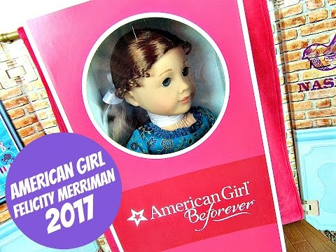 AMERICAN GIRL BEFOREVER FELICITY MERRIMAN DOLL REVIEW
