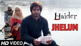 Jhelum | Official Video | Haider | Vishal Bhardwaj
