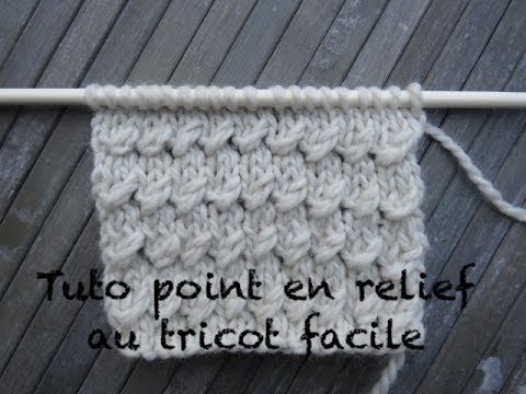 Tuto Point Relief Au Tricot Relief Stitch Knitting Punto Relieve Dos