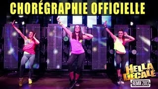 Chorégraphie officielle - Hella Decalé Remix 2013 (DJ MAM