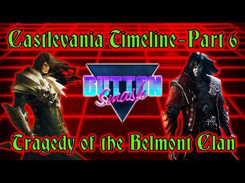 The Castlevania Timeline Part 6: Tragedy of the Belmont Clan - Button Smash