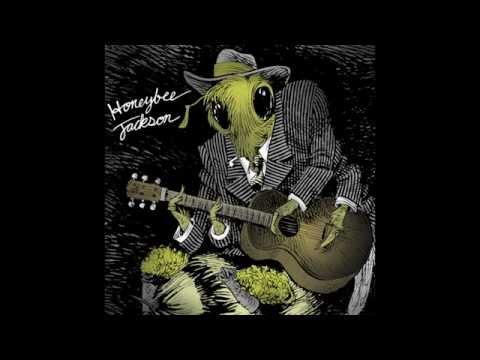Honeybee Jackson  Dark was the Night, Cold was the Ground