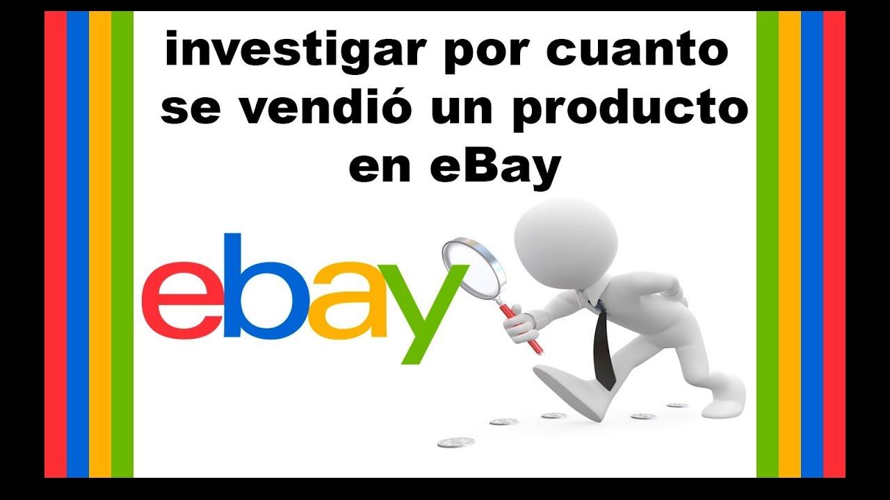 Investigar por cuanto se vendió o se vende un producto en eBay