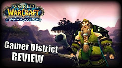 WoW Private Server Review - Gamer District