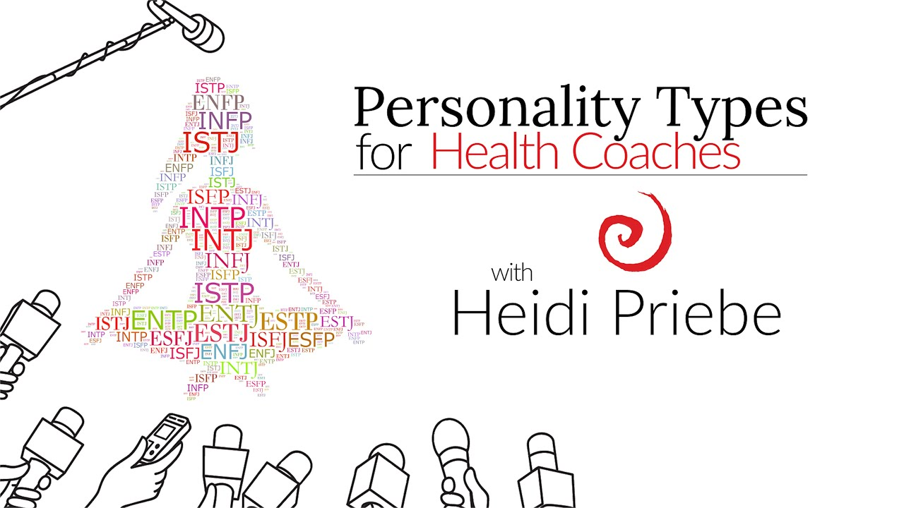 Heidi Priebe on Understanding Personality Types for Health Coaching