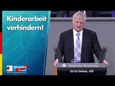 Kinderarbeit verhindern! - Ulrich Oehme - AfD-Fraktion im Bundestag
