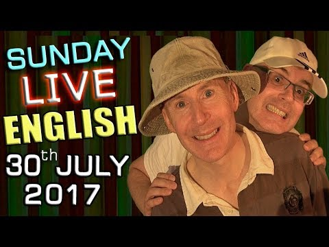 Live English Lesson - SUN 30th July 2017 - Learn to speak English - lies - grammar - recycling