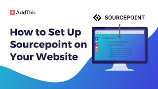 How to Set Up Sourcepoint Consent Tool on Your Website thumbnail