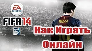 Как играть онлайн в Fifa 14 PC(Как играть онлайн в Fifa 14 PC Ставь Лайк Бро!) Другие видео тут : https://www.youtube.com/view_all_playlists -------------------------------------------..., 2014-03-26T16:30:44.000Z)