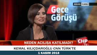 KEMAL KILIÇDAROĞLU CNN TÜRK'TE 01/11/2018