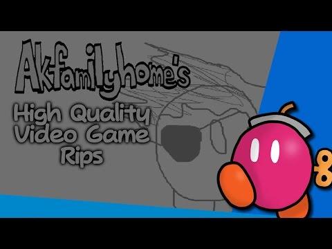 Akfamilyhome's High Quality Video Game Rips - Full Album