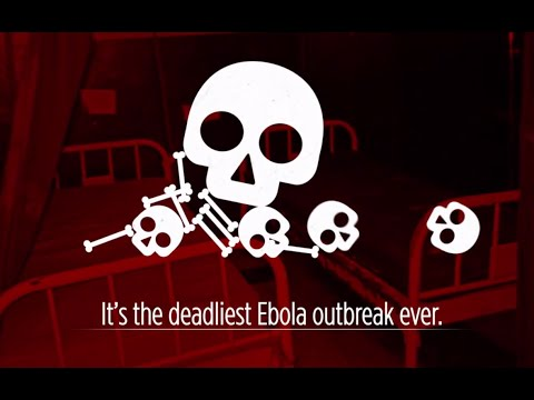 Deadliest Ebola Outbreak - By The Numbers