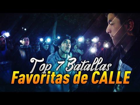 Top 7 // Mis Batallas Favoritas de Calle