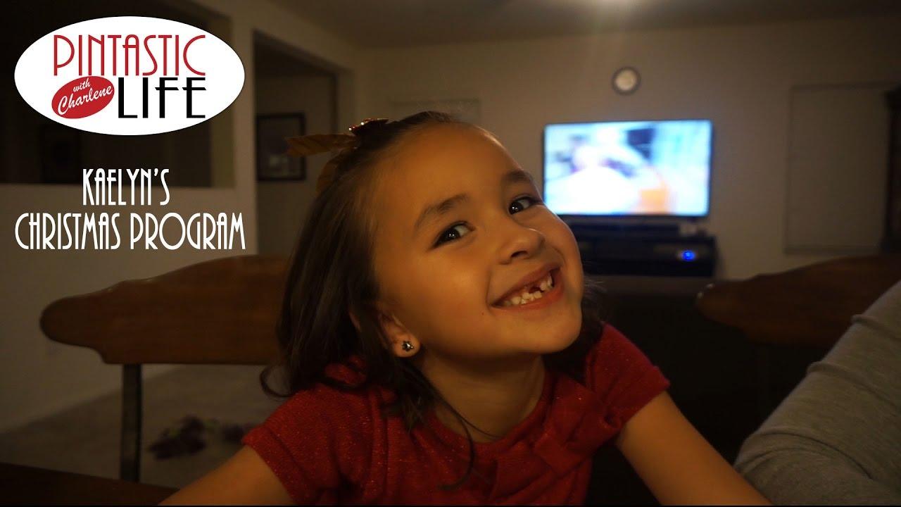 KAELYN\'S CHRISTMAS PROGRAM | Pintastic Life Vlogmas - YouTube