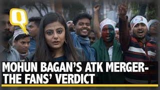 Mohun Bagan's ATK Merger- The Fans' Verdict | The Quint
