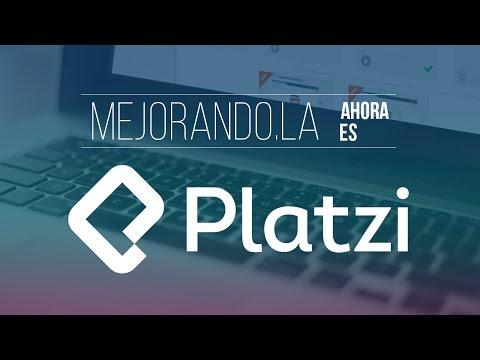 Platzi by Mejorando.la: la mejor experiencia en educaci�n online